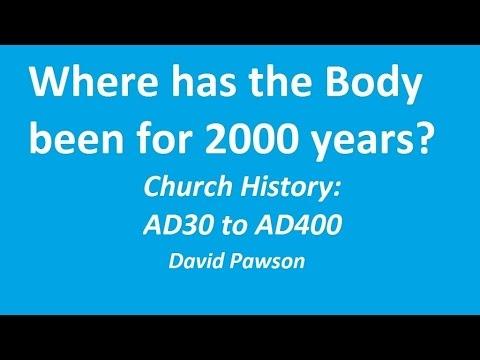 Church History, Part 1: AD30 to AD400 - David Pawson