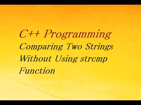 C++ Program To Comparing Two Strings Without Using strcmp Function