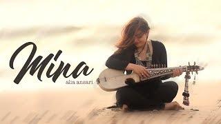 Mina | Alia Ansari | Official Release