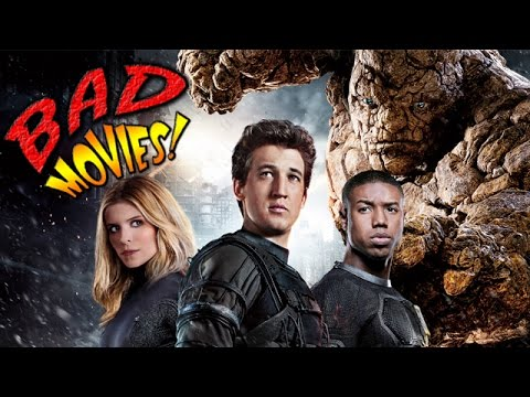 Fantastic Four (2015) - BAD MOVIES!