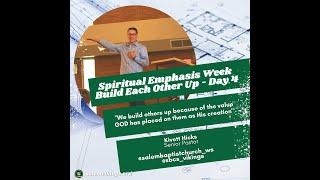 Spiritual Emphasis Week Day 4 with Kivett Hicks