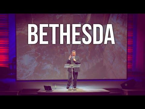 """""""Bethesda"""" – Pastor Raymond Woodward"""