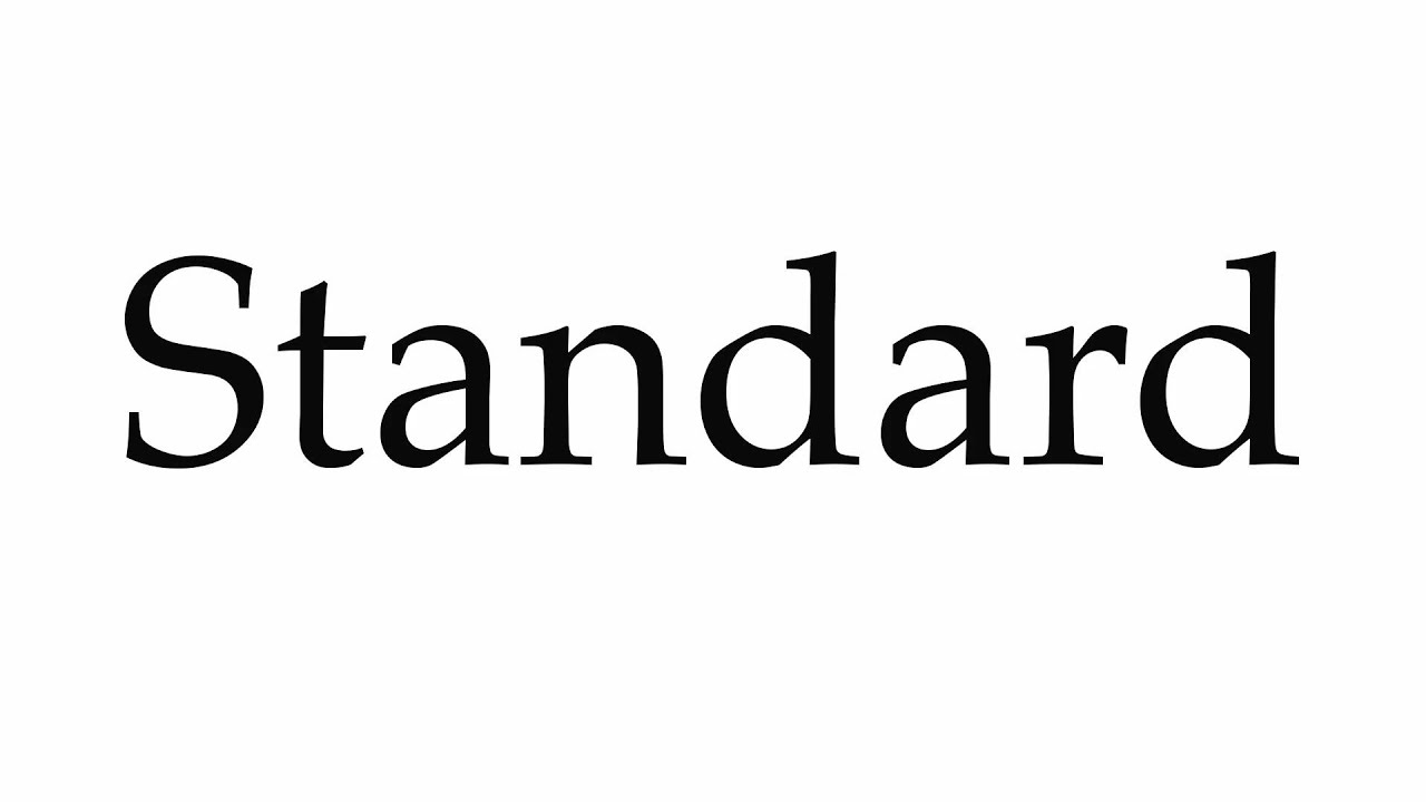 How to Pronounce Standard