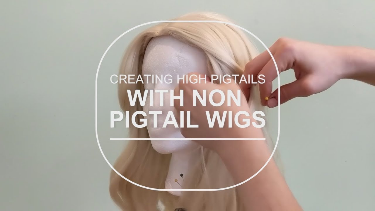 8e0b95f4959ce Creating High Pigtails with Non Pigtail Wigs - YouTube