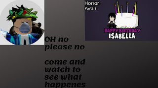 Happy Birthday Isabella Roblox gameplay 6 or 7