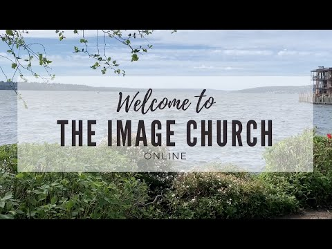 The Image Church Sunday Service Online 05/31/2020