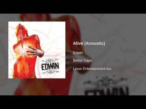 Edwin - Alive (Acoustic)