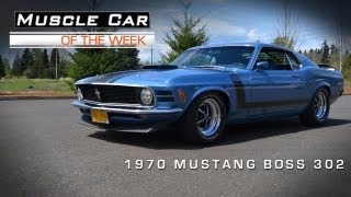 Muscle Car Of The Week Video #13: 1970 Ford Mustang BOSS 302