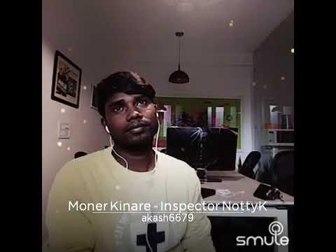 Moner Kinare(Inspector NottyK) by...