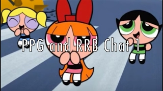 PPG and RRB Chat 1 2017 Video