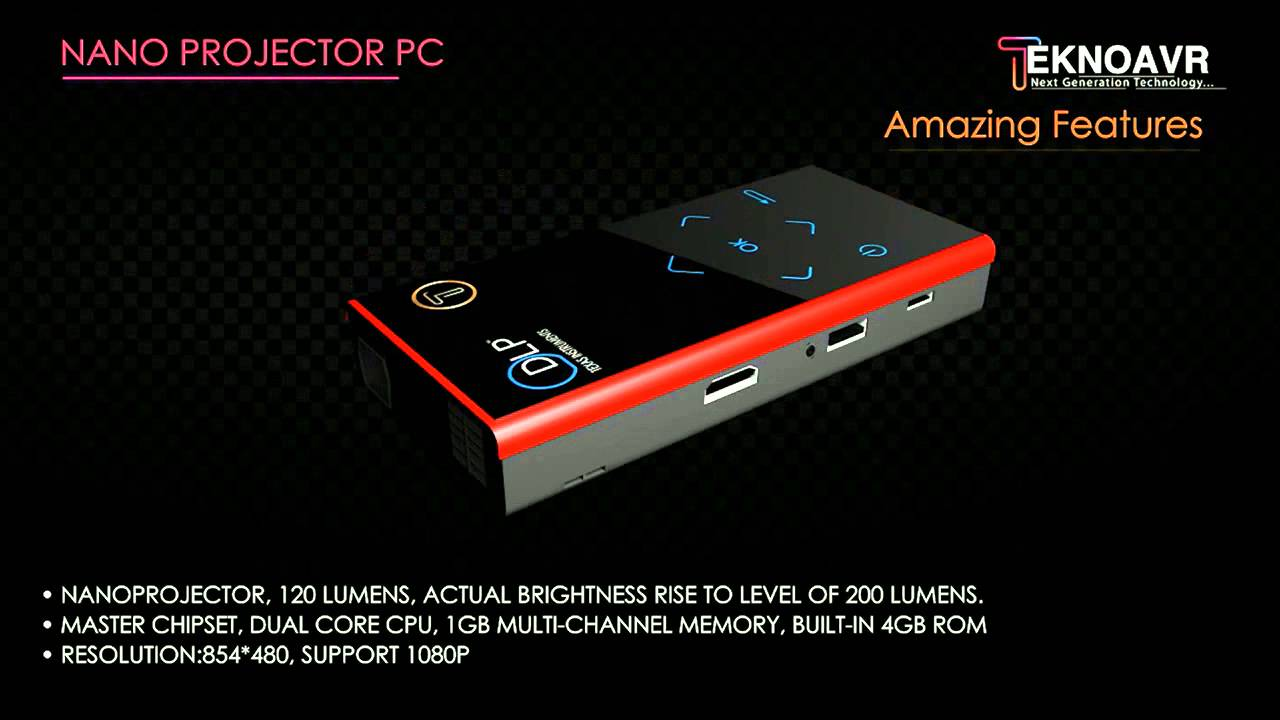 Tekno AVR's Nano PC Projector with latest Technology