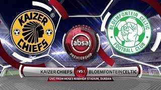 Absa Premiership | Kaizer Chiefs v Bloemfontein Celtic | Highlights