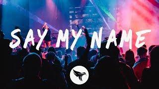 David Guetta, Bebe Rexha & J Balvin - Say My Name (Lyrics) Afrojack & Chasner Remix