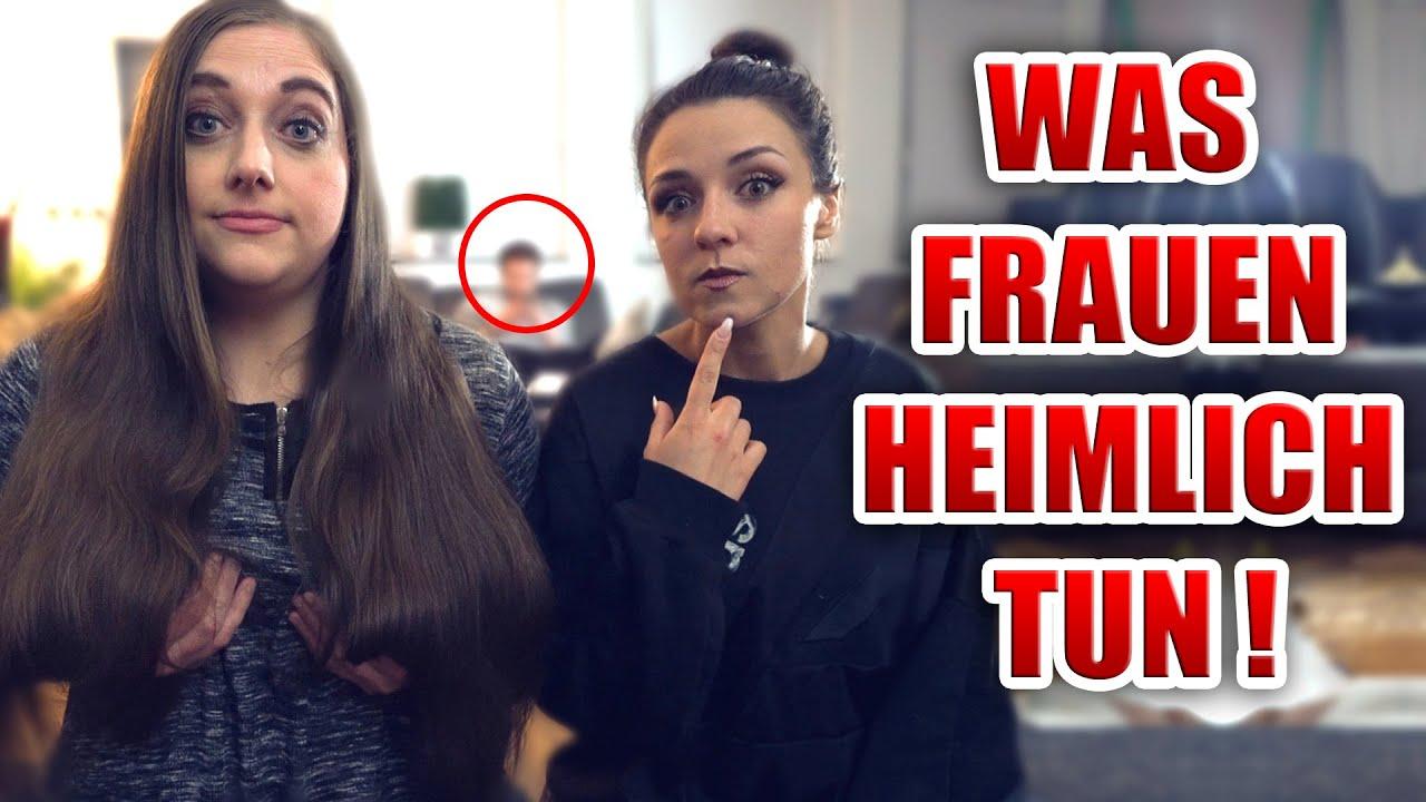 Dinge die Frauen HEIMLICH machen ! - YouTube