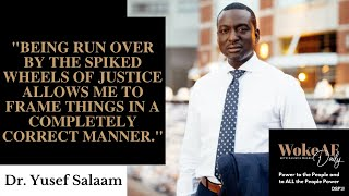 Dr. Yusef Salaam vs. The Criminal Injustice System
