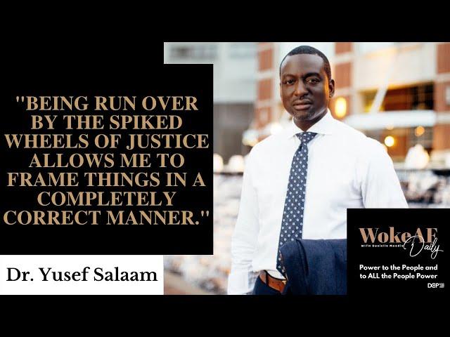 Dr. Yusef Salaam vs. The Criminal Injustice System