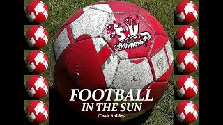 SV & the Eruptions - Football in the Sun (Ossie Ardiles) lyrics & pictures (promo)