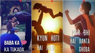 Kyun hoti hai jaldi badi ye betiyan Very beautiful whatsapp status video song