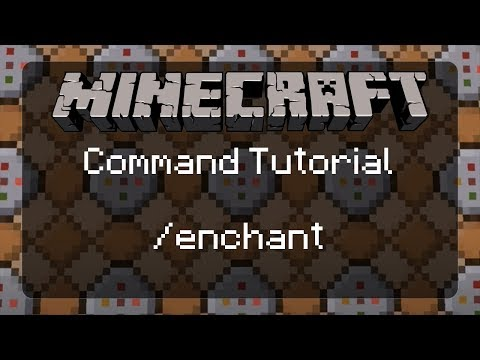 Using Commands In Minecraft: Making Some Items With Special Powers Via The /enchant Command | 1.12.2