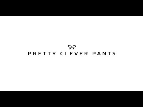 Pretty Clever Pants   Product Demo
