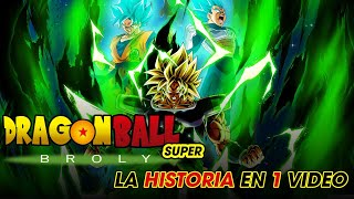 Broly Dragon Ball Super: La Historia en 1 Video