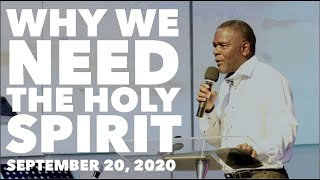 """Why we need the Holy Spirit"", PRC Online Service [September 20, 2020]"