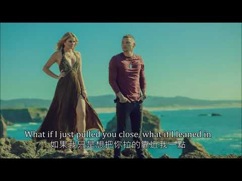 Kane Brown(如果) - What Ifs ft. Lauren Alaina{{中文字幕 Chinese subtitle}}