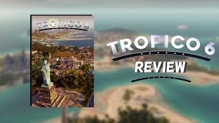 Tropico 6 Review - Paradise Found (Video Game Video Review)