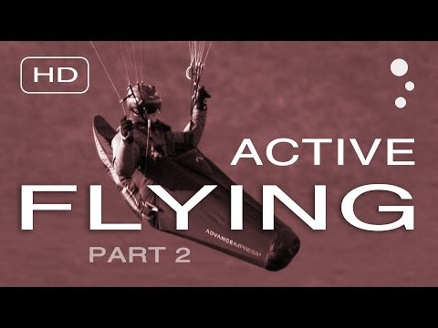 Paraglider Control: How To Improve Your Active Flying (Part 2)
