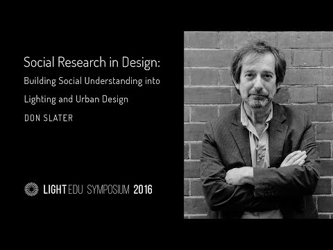 """""""Social research in design"""" by Don Slater, London School of Economics (UK)"""
