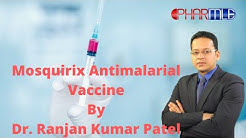 Mosquirix or RTS, S/AS01 Antimalarial Vaccine for NEET/AIIMS/USMLE/FMGE/PLAB