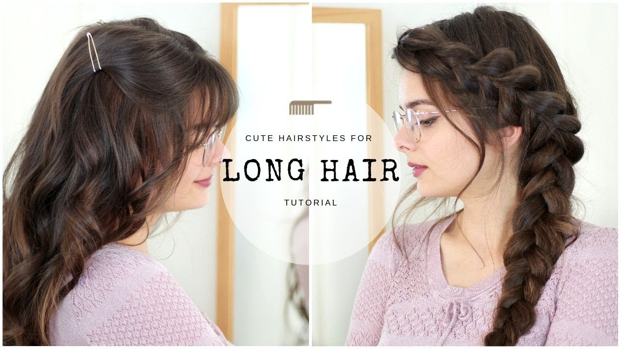 Cute & Easy Hairstyles for Long Hair