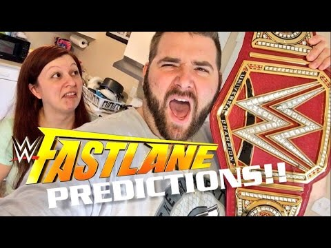 WWE FASTLANE 2017 PPV PREDICTIONS! GRIM VS HEEL WIFE EVERYTHING ON THE LINE!