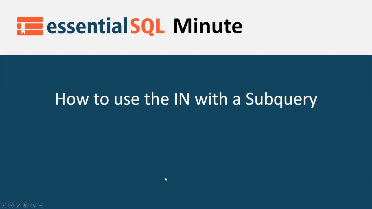 How to use the IN Operator with a Subquery