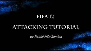 FIFA 12 Guide - Attacking Tutorial - How to score goals in Fifa 12 - Tips & Tricks(FIFA 12 Tutorial - INDEPTH Attacking Tutorial - How to score goals in Fifa 12 - Tips & Tricks - Gameplay/Commentary A Like For this AMAZING Tutorial? Enjoy!, 2011-11-15T15:04:31.000Z)