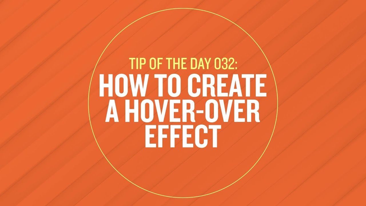 Tip 032 - How To Create a Hover-Over Effect in After Effects