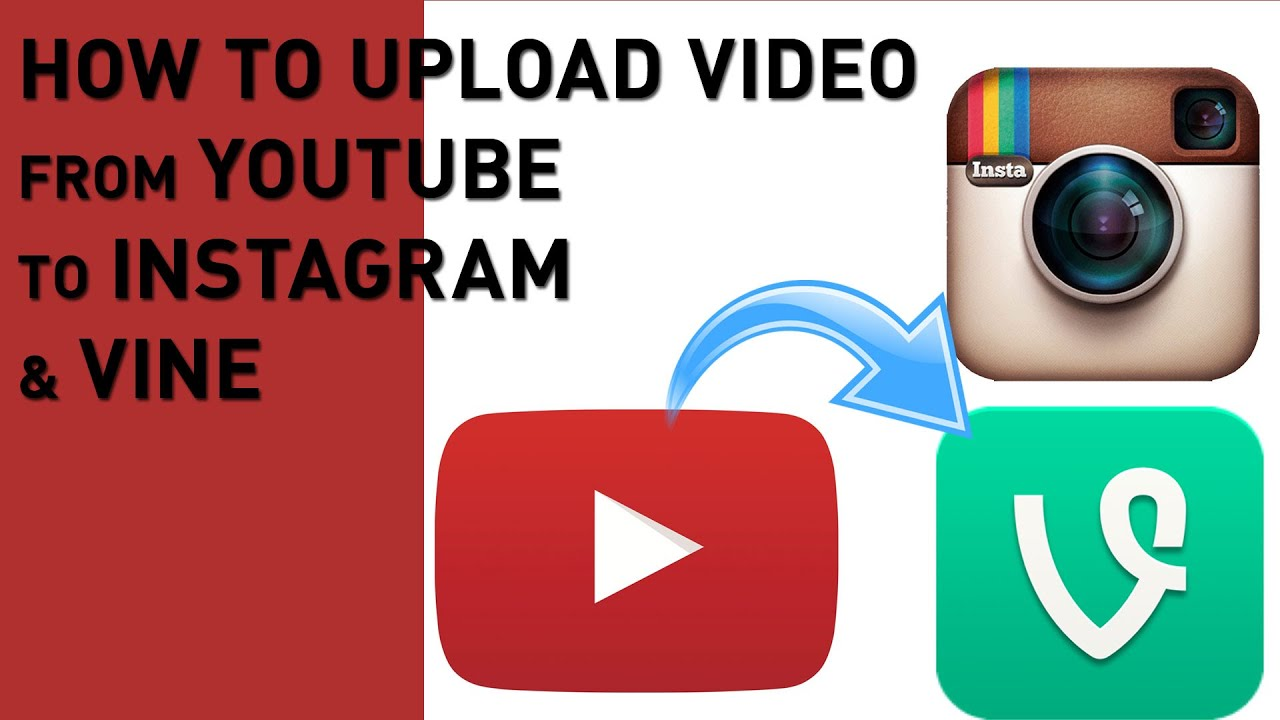 how to upload youtube video to instagram vine 2017 youtube