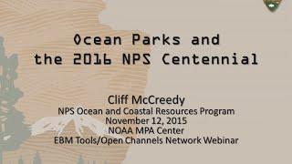 Ocean Parks and the 2016 National Park Service Centennial