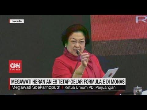 Megawati Heran Anies Tetap Gelar Formula E Di Monas