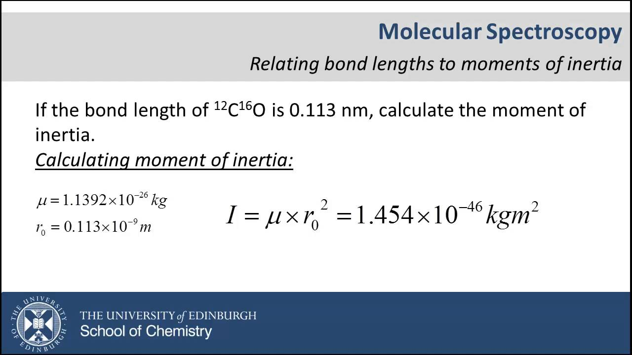 relating bond lengths and moment of inertia youtube