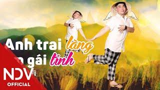 Anh Trai Làng, Em Gái Tỉnh (Remix)