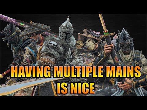 Having multiple Mains is nice [For Honor]