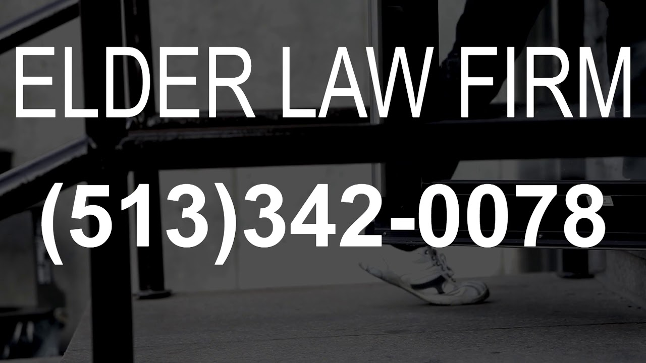 Oh Law Firm >> Elder Law Firm Fairfield Oh Call 513 342 0078 Youtube