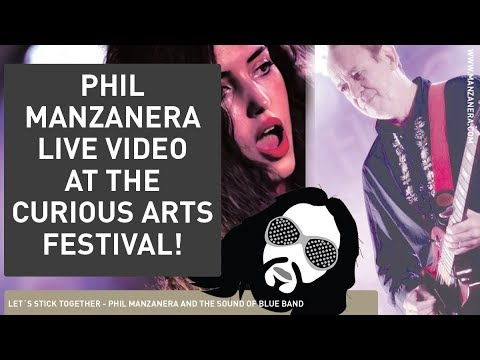 LETS STICK TOGETHER   PHIL MANZANERA   LIVE AT THE CURIOUS ARTS FESTIVAL