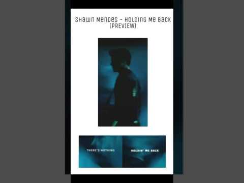SHAWN MENDES - HOLDING ME BACK! (PREVIEW)💙