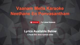 Vaanam Mella Karaoke Neethane En Ponvasantham Karaoke