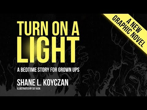 """Turn On A Light"" a graphic novel"