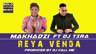 Makhadzi Reya Venda ft DJ Tira Reya Venda Makhadzi ft DJ Tira Download mp3 : https://wp.me/p9D8sr-21g Makhadzi Reya Venda ft Dj Tira produced by Dj ...