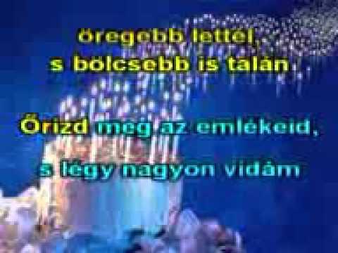 boldog születésnapot halász judit szöveg Boldog születésnapot   Halász Judit (KARAOKE)   YouTube boldog születésnapot halász judit szöveg