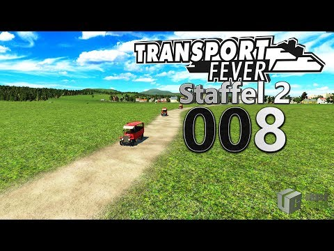 Kutsche Ade 🚆 ► [S2|008] ► Let's Play Transport Fever German